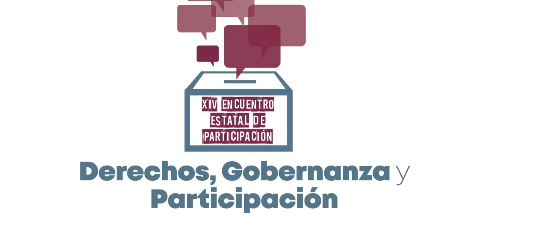 XIV Encuentro Estatal de Participación 'Derechos, Gobernanza y Participación Ciudadana'