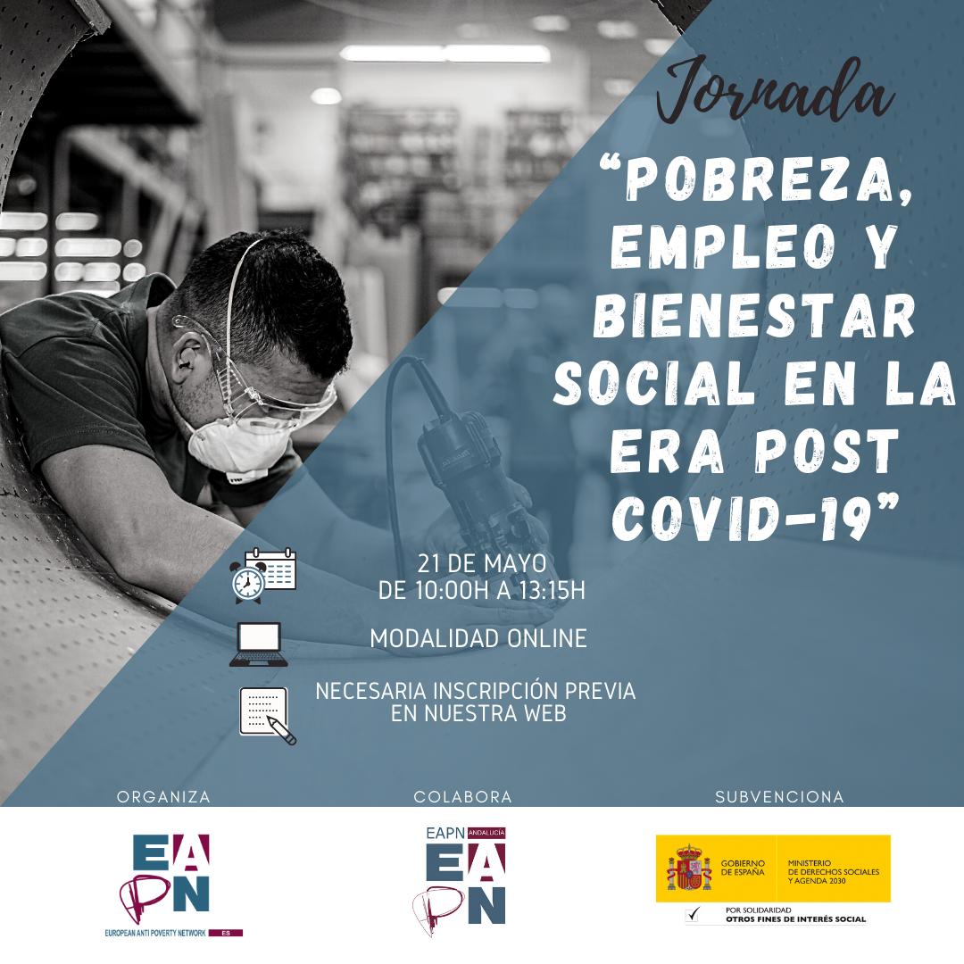 Jornada: «Pobreza, Empleo y Bienestar Social en la era post Covid-19»